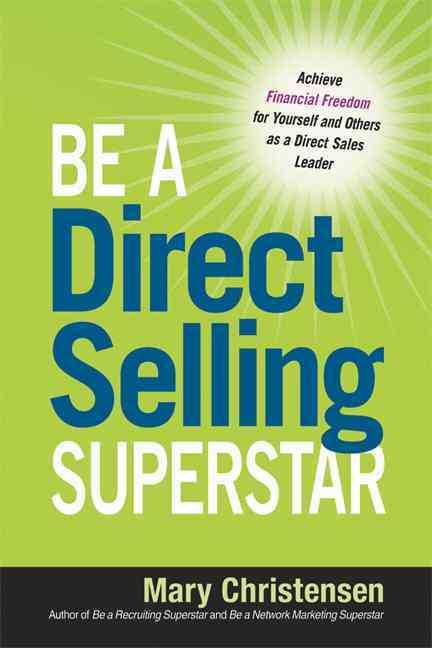 Be a Direct Selling Superstar By Christensen, Mary